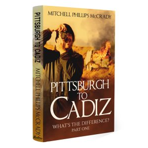 Pittsburgh to Cadiz - What's the Difference?